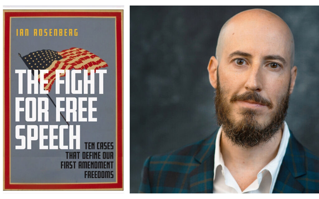 'The Fight for Free Speech' (NYU Press) by author and free speech legal expert Ian Rosenberg. (Portrait photo by Larry Bercow)