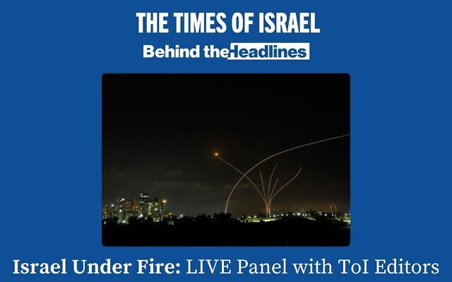 The live Behind the Headlines webinar will take place on May 12, 2021, at 7 p.m. Israel Daylight Time. (Times of Israel)