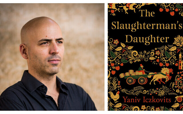 Yaniv Iczkovits, author of 'The Slaughterman's Daughter.' (Photo by Eric Sultan)