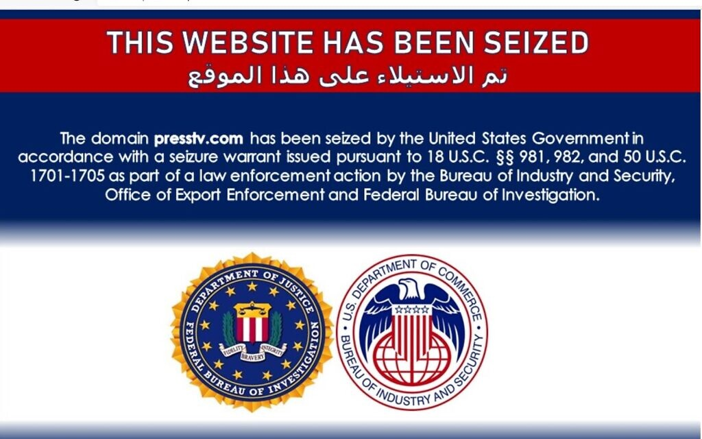 America seizes 3 dozen websites including Iran's Press TV, Al-Alam and Palestine Today, claiming they promote Iranian disinformation