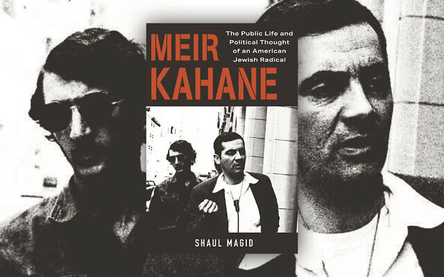 'Meir Kahane: The Public Life and Political Thought of an American Jewish Radical' tells the story of Kahane's radicalism, from his critique of liberalism through his ever-changing Zionism. (Princeton University Press/ via JTA)