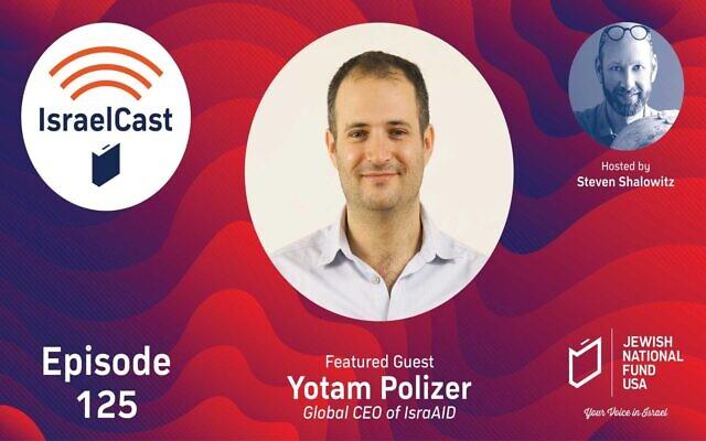 Global CEO of IsraAID Yotam Polizer (JNF-USA)
